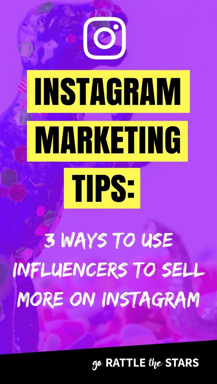 3 Instagram Marketing Tips To Grow Your Biz Using Influencers Instagram Marketing Tips Marketing Strategy Social Media Instagram Marketing