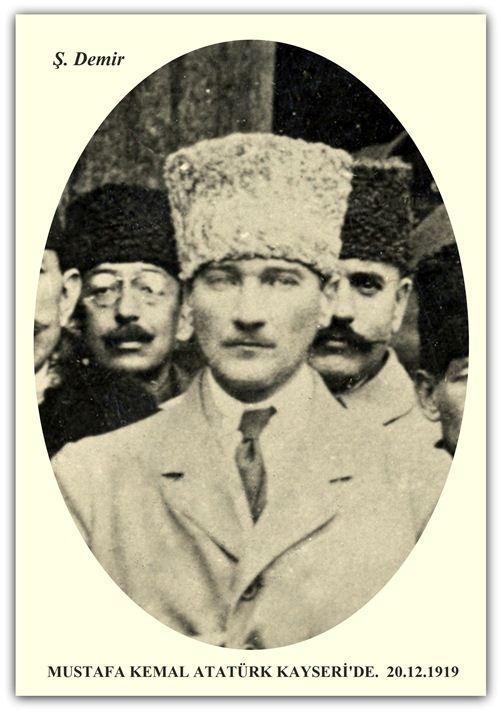 MUSTAFA KEMAL ATATÜRK KAYSERİ'DE. 20.12.1919