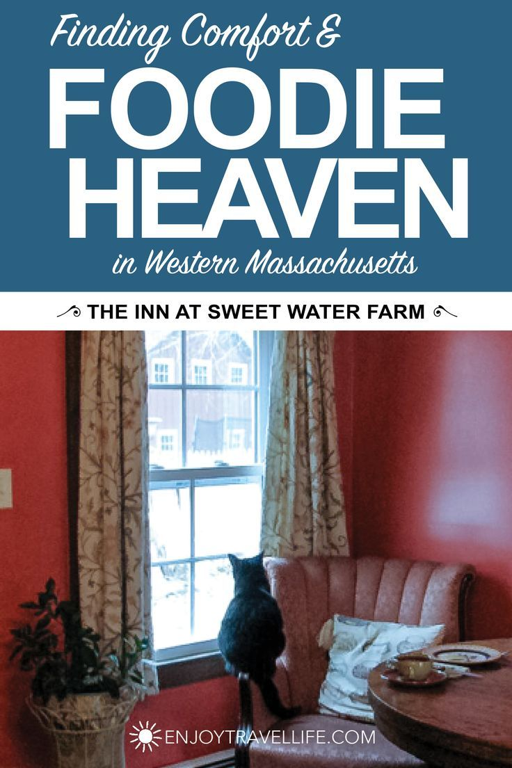 Comfort And Foodie Heaven At The Inn At Sweet Water Farm Travel