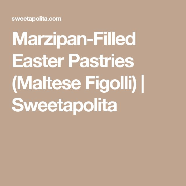 Marzipan-Filled Easter Pastries (Maltese Figolli) | Sweetapolita