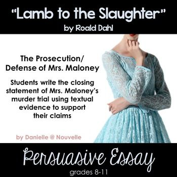 "roald dahl lamb to the slaughter essay questions Lamb to the slaughter – critical evaluation ""lamb to the slaughter"" is a cleverly written short story by roald dahl in this short story the reader is manipulated into feeling sympathy for."