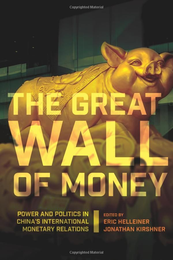 1121 best international political economy images on pinterest the great wall of money power and politics in chinas international monetary relations cornell fandeluxe Image collections