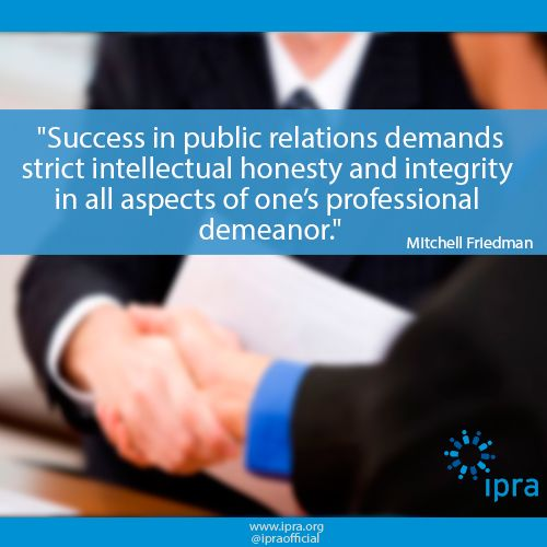 the importance of honesty and ethics in public relations Ethics in pr: why it matters  the practice of public relations) ethics are vitally important in the field of  so credibility is of paramount importance.