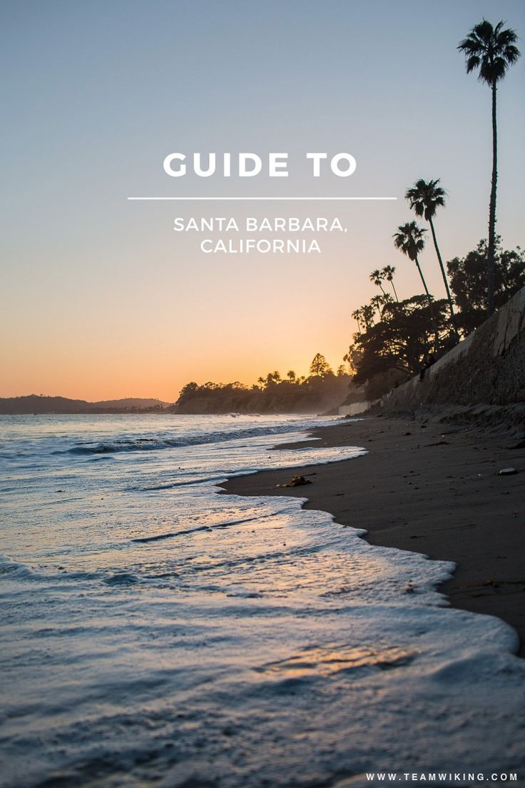 Guide to Santa Barbara