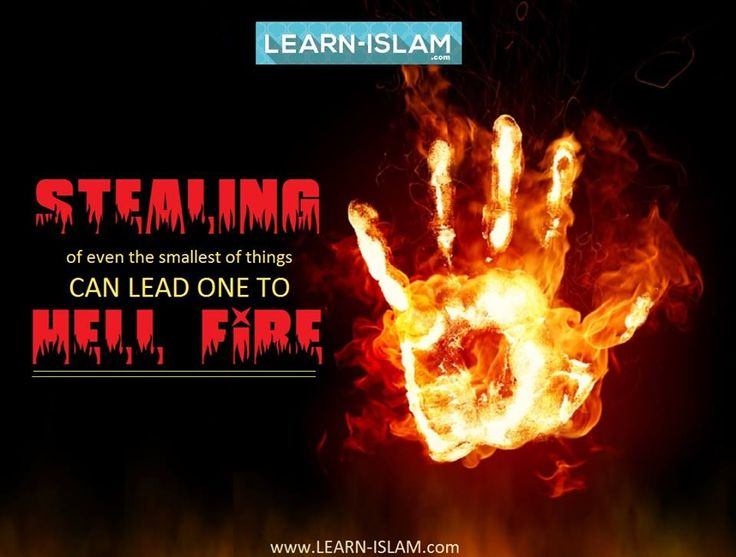 """`Abdullah bin `Amr bin Al-`as (May Allah bepleased with them) reported: A man named Kirkirah, who was in charge of the personal effects of Messenger of Allah (PBUH) passed away and the Prophet (PBUH) said, """"He is in the (Hell) Fire.'' Some people went to his house looking for its cause and found there a cloak that he had stolen. [Al-Bukhari] Commentary: The Hadith shows that stealing and breach of trust fall in the category of major sins for which one can be consigned to Hell."""