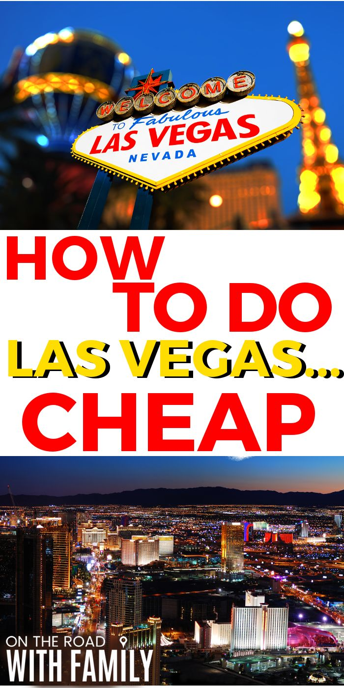 How to do Las Vegas Cheap and/or on a budget!