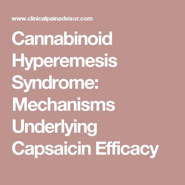 Cannabinoid Hyperemesis Syndrome: Mechanisms Underlying Capsaicin Efficacy