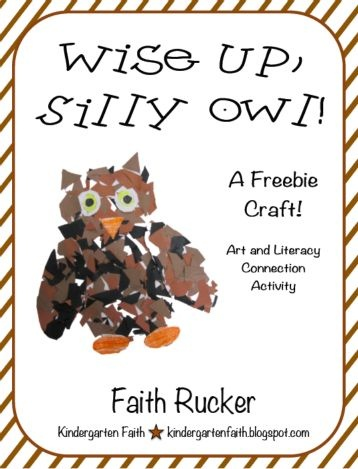 Freebie Craft! Art and Literacy Connection - Wise Up, Silly Owl.  Kindergarten Faith