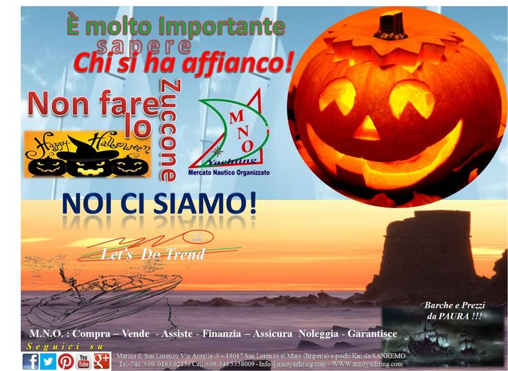 Halloween is coming...M.N.O. Yachting campagna di Ottobre