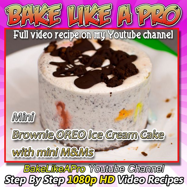 Mini Brownie Oreo Ice Cream Cake with M&Ms Recipe Please SUBSCRIBE: ► http://bit.ly/1ucapVH  I'll show you how to make a super easy ice cream cake that includes a brownie base, vanilla ice cream, OREO cookie crumbs, mini M&Ms, dark chocolate and brownie crumbs for the topping.   My Facebook Page: http://www.facebook.com/BakeLikeAPro  Please subscribe, like and share if you can, I do appreciate it. ► http://bit.ly/1ucapVH #recipe #icecream #brownies #chocolate