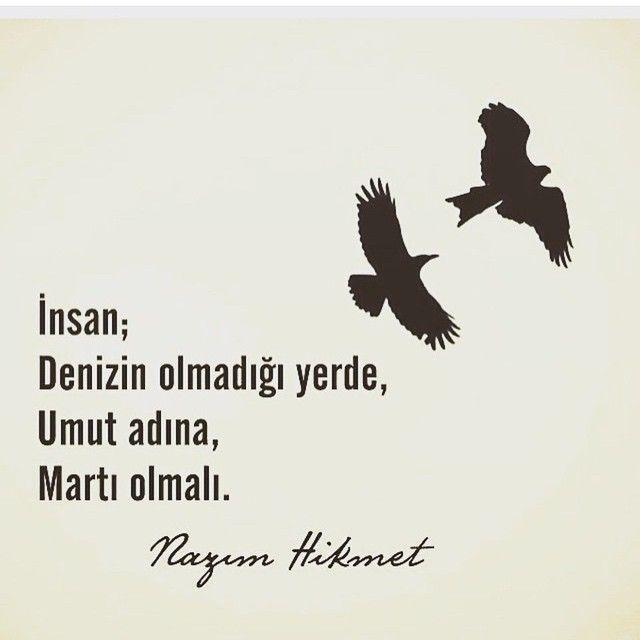 ~ Nazım Hikmet