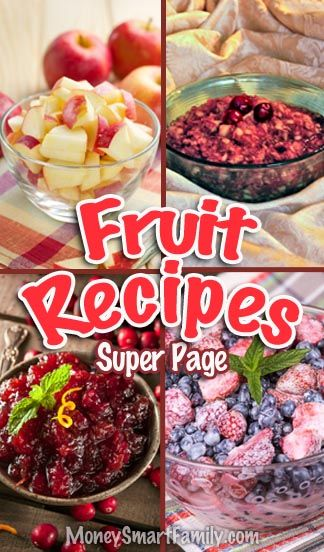 Wonderful Fruit Recipes with fruit salad, baked apples, fresh cranberry sauce, and cranberry chutney. f