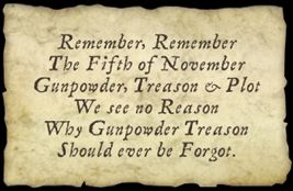 Remember Remember The 5th of November - The rhyme we all learnt as kids to remember the Gunpowder Plot