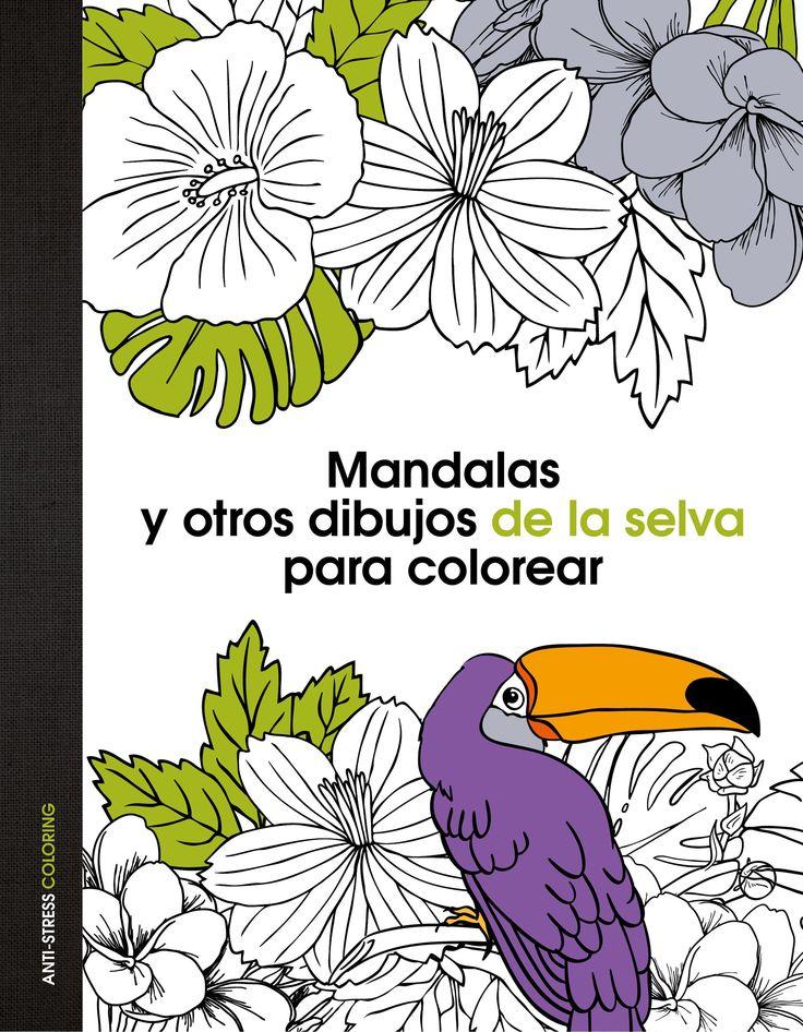Arte antiestrs Mandalas y otros dibujos de la selva para color