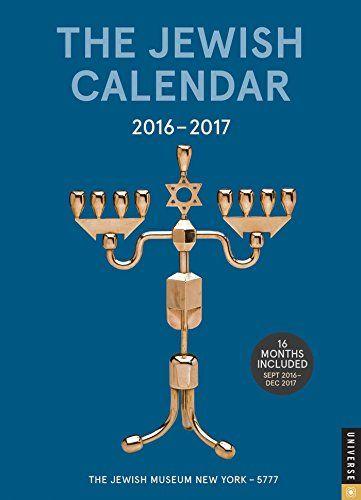 The Jewish Calendar 2016-2017: Jewish Year 5777 16-Month Engagement Calendar