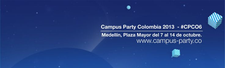 #CPCO6 http://campus-party.co