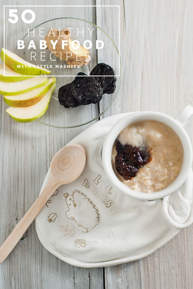 312 best toddler food recipes images on pinterest baby eating little mashies oatmeal pear prune puree with ginger best 50 healthy baby food recipes forumfinder Gallery