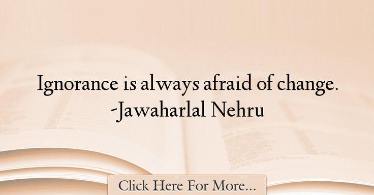 Jawaharlal Nehru Quotes About Change - 9463