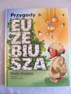 """B. Krupska, """"Przygody Euzebiusza"""""""