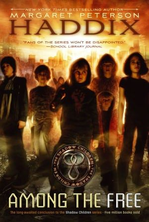 Among the Free (Shadow Children Series #7) by Margaret Peterson Haddix
