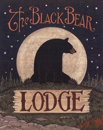 Our second choice for the cabin name...The Black Bear Lodge by Jay Zinn art print | Bear Cabin Decor