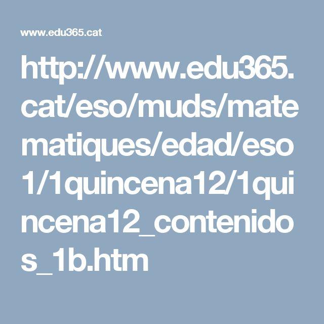 http://www.edu365.cat/eso/muds/matematiques/edad/eso1/1quincena12/1quincena12_contenidos_1b.htm