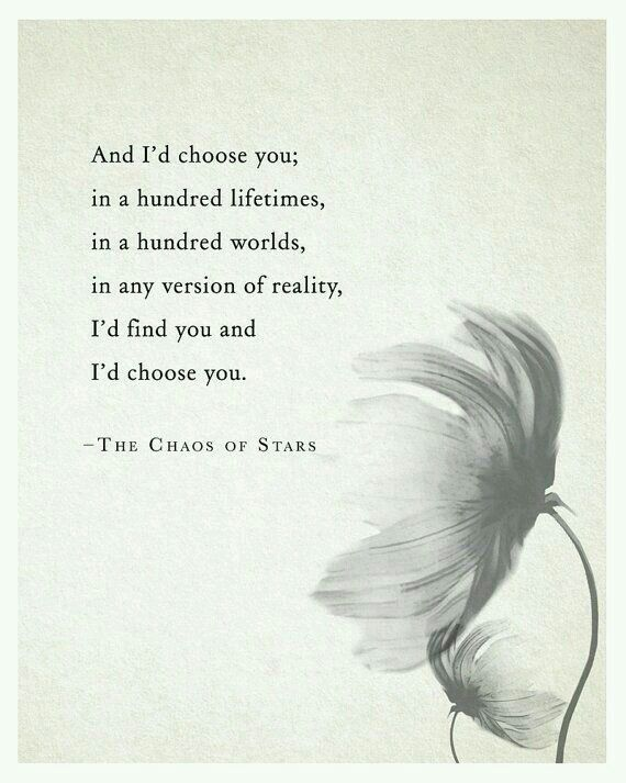 I'd find you and I'd choose you.