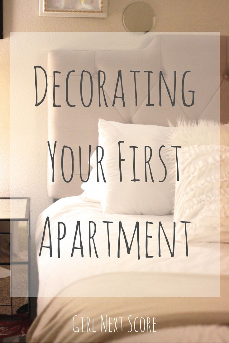 How To Decorate Your First Apartment First Apartment Girl