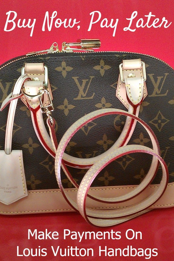 I think every girl's dream is to own a real Louis Vuitton handbag! But the cost of a new Louis Vuitton bag costs more than most people pay for three months of rent! Even the price of a used Louis Vuitton handbag is too much for the average fashionista. #louisvuitton #buynowpaylater #designerhandbags #designer #handbags