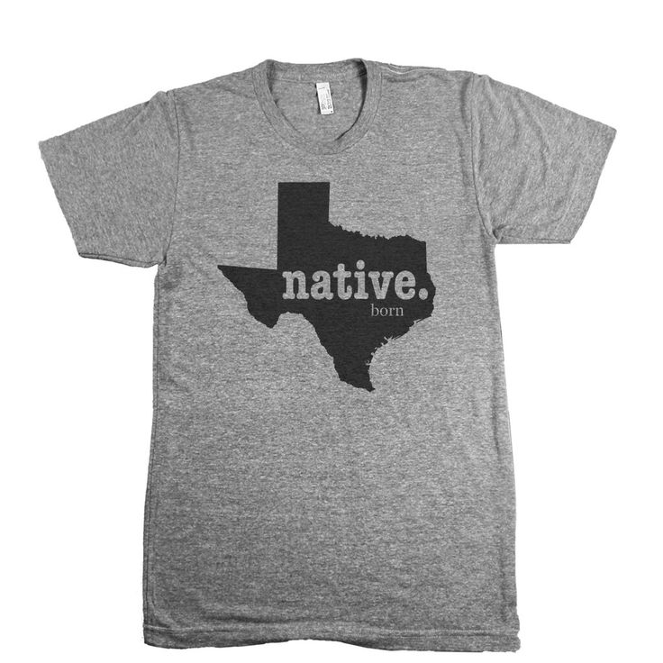 Texas Native Born T-Shirt TX The Home T Texas Shirt Texas Pride Texas Home Shirt Texas Clothing I Love Texas Don't Mess With Texas Dallas TX by BustedThread on Etsy https://www.etsy.com/listing/254737849/texas-native-born-t-shirt-tx-the-home-t