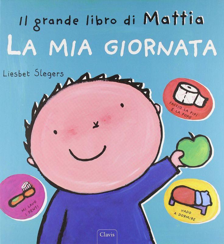 Il grande libro di mattia la mia giornata - dai 2 anni
