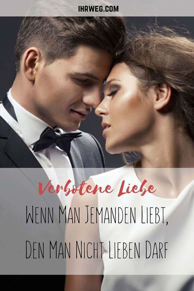 Verbotene Liebe: Wenn Man Jemanden Liebt, Den Man Nicht