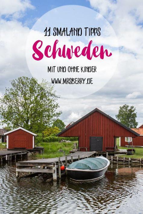Urlaub in Schweden - 11 Tipps für Smaland in Südschweden [für eine Reise mit und ohne Kinder]