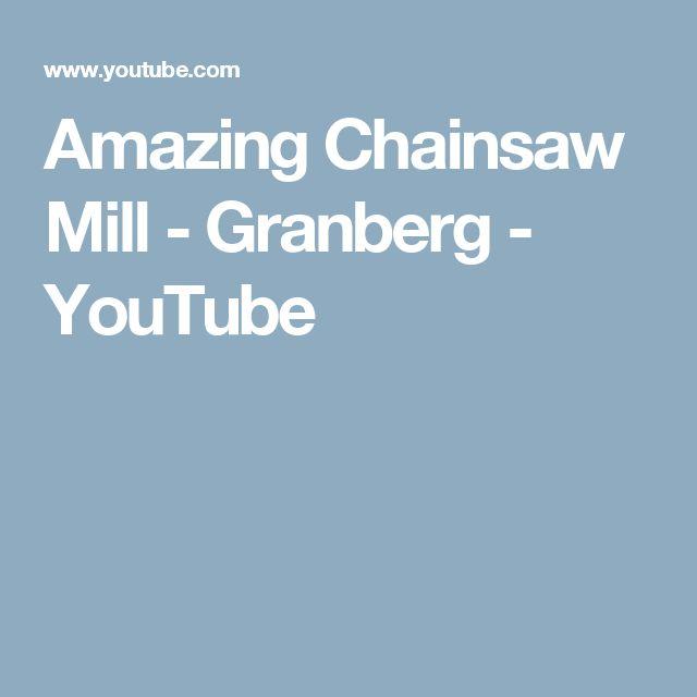 Amazing Chainsaw Mill - Granberg - YouTube