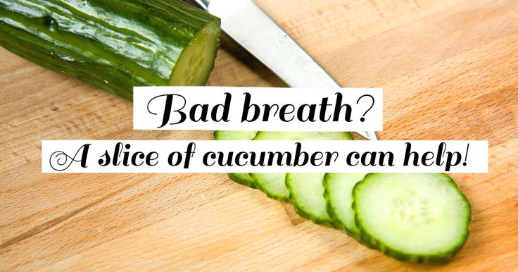 Need a quick fix for bad breath when you can't brush your teeth? Try pressing a slice of fresh cucumber to the roof of your mouth for a few minutes. It won't be a long-term solution, but it works in a pinch!