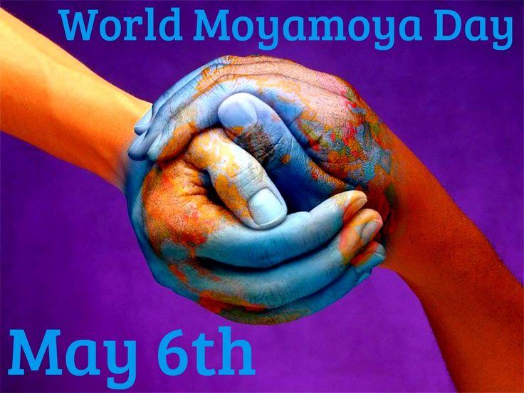 World Moyamoya Day is May 6th. Educate yourself and others on Moyamoya disease!