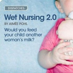 baby/baby-feeding-nutrition/wet-nurse-breast-milk-donation/