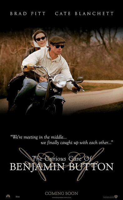 Brad Pitt and Cate Blanchett on a Triumph. This was based on F. Scott Fitzgerald's short story and it was truly heart warming.
