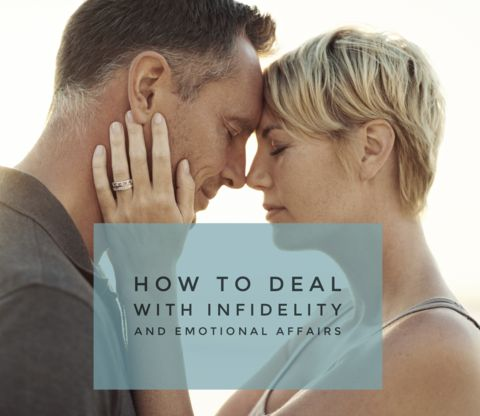 how to deal with infidelity and emotional affairs - free step by step recovery guide