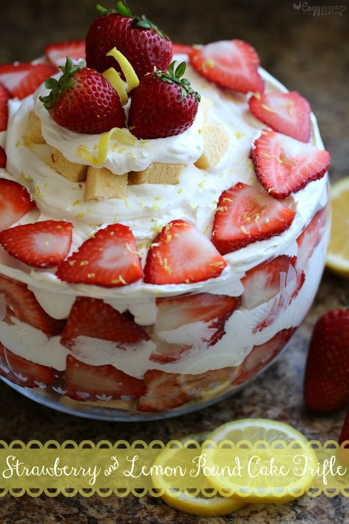 Strawberry and Lemon Pound Cake Trifle made with Sara Lee Pound Cake and Cool Whip from @ccountryliving.