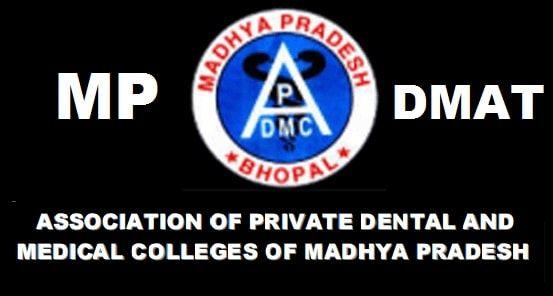 Madhya Pradesh MP DMAT 2016 Exam Date MP DMAT Eligibility MP DMAT Exam Pattern MP DMAT 2016 Result MP DMAT Exam Center Codes Exam Fees Click Here