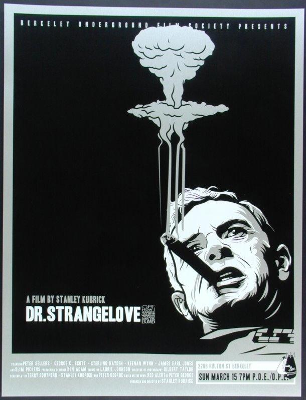Artist Scrojo's poster for the Berkeley Underground Film Society's screening of Dr. Strangelove
