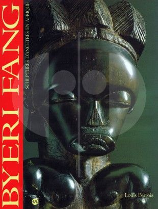 """32 Byeri Fang Sculptures d'ancêtres en Afrique   Perrois, Louis (1992). Byeri Fang. Marseille: Musées de Marseille.  Condition: Fine (approaches the condition of """"As New""""). The book has been opened and read, but there are no defects to the book, jacket or pages."""