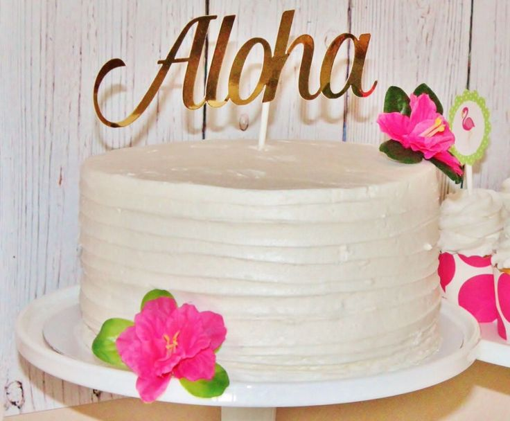 25 Best Ideas About Aloha Cake On Pinterest Tropical
