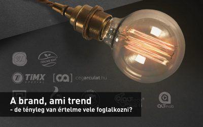 A brand, ami trend – de tényleg van értelme vele foglalkozni? Mi köze van ennek a tartalommarketinghez? #design, #infoartnet, #cegarculat, #tartalommarketing