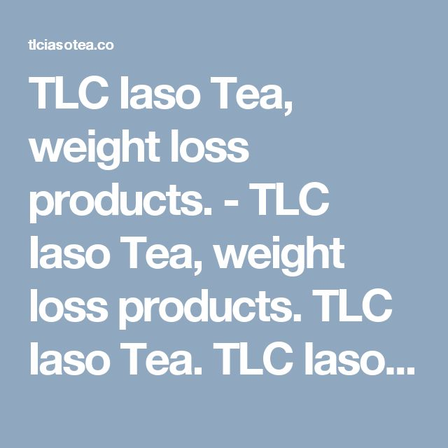 TLC Iaso Tea, weight loss products. - TLC Iaso Tea, weight loss products. TLC Iaso Tea. TLC Iaso Tea is here to help the world to buy Iaso Tea, Easy to buy, easy to use.>  <title>TLC Iaso Tea, Order Now</title>  <link rel=