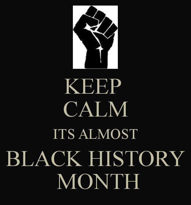 102 best black history month images on pinterest african keep calm its almost black history month fandeluxe PDF
