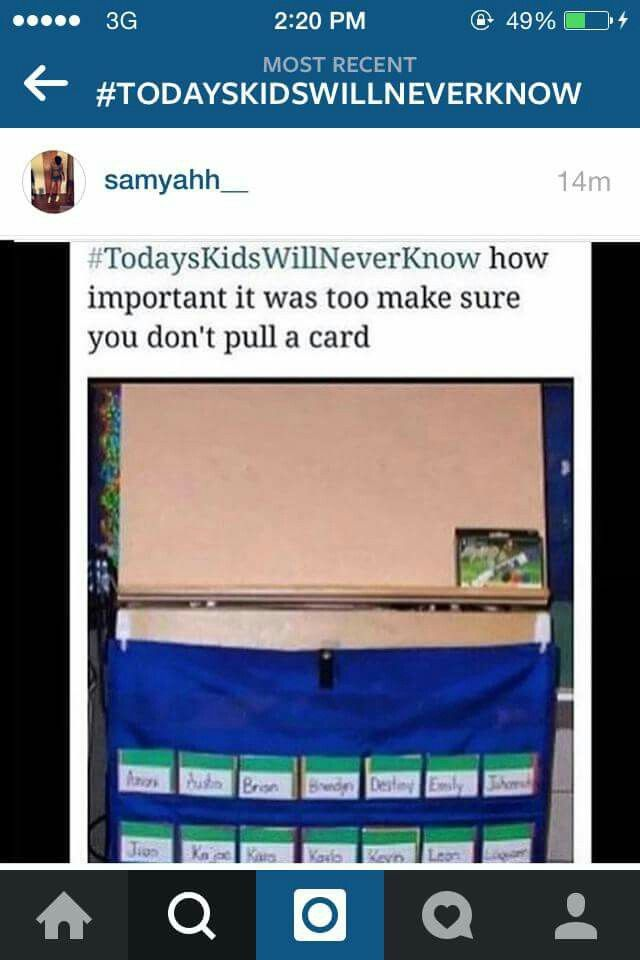 Today's kids will never know how important it was too make sure you don't pull a card