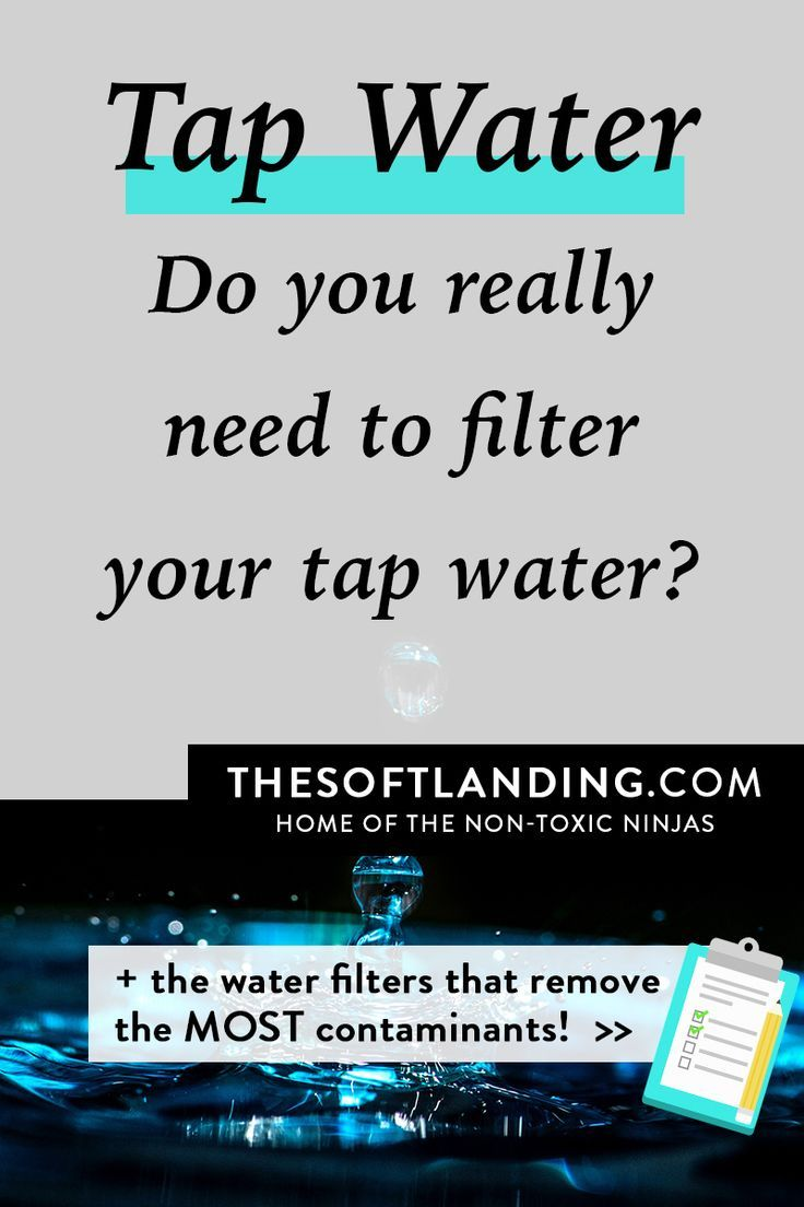 Why Filtering Your Tap Water Is Important Which Water Filters