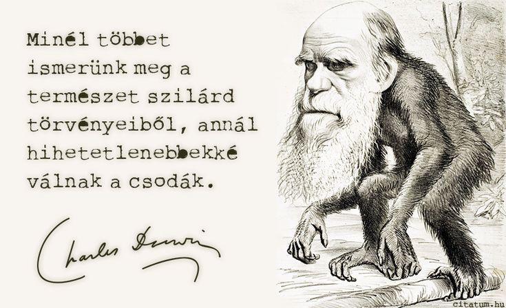 Charles Darwin idézete a csodákról.